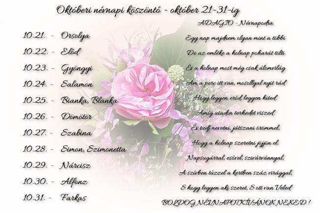 Áldott névnapot kívánok Neked! - október 21-31. -
